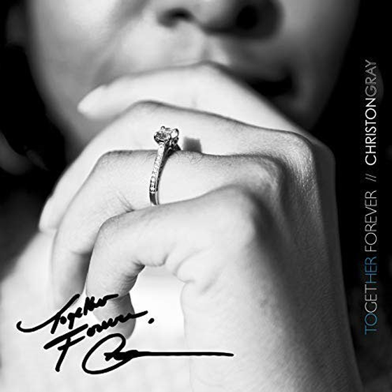 christon-gray-together-forever